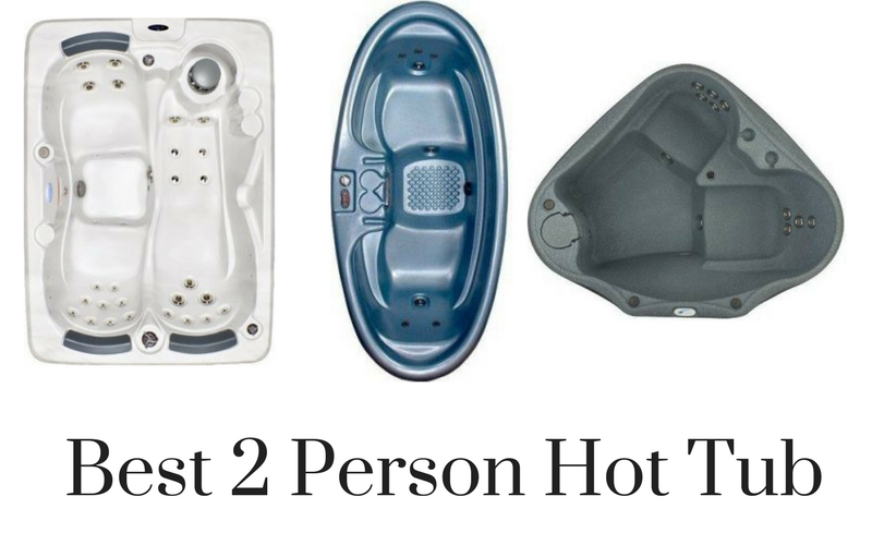 Best 2 Person Hot Tub Reviews In 2020