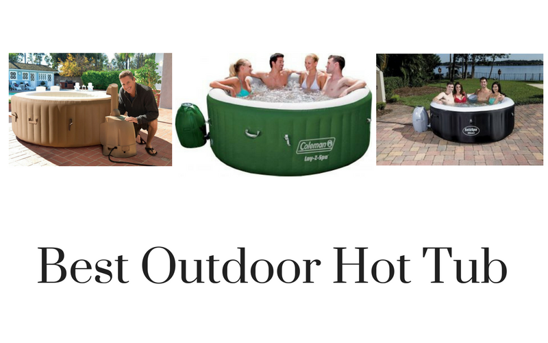 Best Outdoor Hot Tub Reviews in 2018